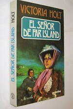 EL SEÑOR DE FAR ISLAND - VICTORIA HOLT