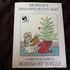 Morriss Disappearing Bag A Christmas Story By Wells Rosemary~1975 paperback