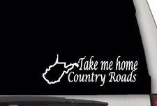 CW4001 Take Me Home Country Roads Sticker Decal FREE SHIPPING West Virginia WV