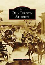 Old Tucson Studios (Images of America: Arizona), Good Books
