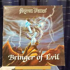 Syron Vanes – Bringer Of Evil - LP record - EBON 23 - UK 1st 1984 - Heavy Metal
