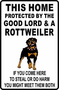 This HOME PROTECTED by ROTTWEILER Aluminum Sign 8 X 12