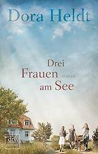 Drei Frauen am See: Roman von Heldt, Dora | Buch | Zustand gut