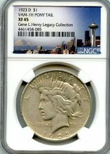 C11599- 1923-D VAM-1H PONY TAIL PEACE DOLLAR NGC XF45
