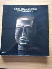 Idiomi della Scultura Contemporanea 2 (1989)