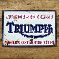 TRIUMPH SCHILD AUTHORIZED DEALER BLECHSCHILD SCHILD RETRO MOTORRAD BIKER VINTAGE
