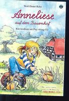 """"""" Anneliese auf dem Bauernhof """" Singspiel von W.-D. Rahn für Kinderchor"""