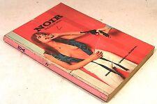 """mensuel roman photo """" noir - photohistoires"""" n°3 ed du losange 1971"""
