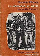 """Livre Histoire """" La Résistance en Corse - Maurice Choury """"  ( No 7625 )"""