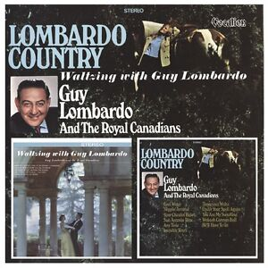 Guy Lombardo - Lombardo Country & Waltzing with Guy Lombardo 1960s CD