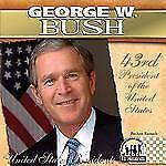 The United States Presidents Ser.: George W. Bush United States Presidents by...