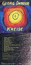 """Georg Danzer """"Kreise"""" 27. Werk des Songpoeten, von 1992! Zwölf Songs! Neue CD!"""