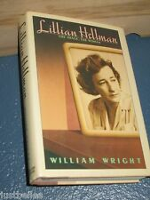 Lillian Hellman : The Woman Who Made the Legend by William Wright 0671526871