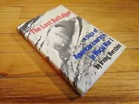 THE LOST BATTALION Irving Werstein HCDJ 1st Edition First Printing Stated 1966