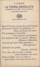 Eliot, La terra desolata, Einaudi, 1965, Mario Praz, Collezione di poesia