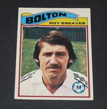 ROY GREAVES BOLTON WANDERERS TROTTERS FOOTBALL CARD 1978 TOPPS ORANGE PANINI