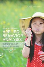 Understanding Applied Behavior Analysis, Second Edition: An Introduction to ABA