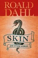 (Good)-Skin and Other Stories (Puffin Teenage Books) (Paperback)-Roald Dahl-0141