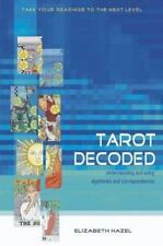 Tarot Decoded : Understanding and Using Dignities and Correspondences by...