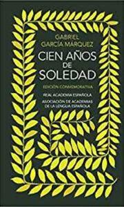 Cien años de soledad: Edición Conmemorativa (Hardcover) Gabriel Garcia Marquez