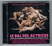 LE BAL DES ACTRICES -  BANDE ORIGINALE DU FILM - CD NEUF NEW NEU