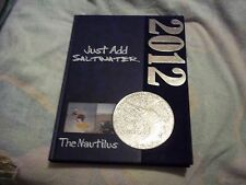 2012 J.R.ARNOLD HIGH SCHOOL YEARBOOK*VOL 12*NAUTILUS*PANAMA CITY BEACH, FL*