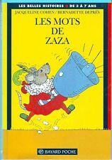 Les Mots de Zaza * COHEN / DEPRES  * Belles Histoires * livre enfant 3 à 6 ans