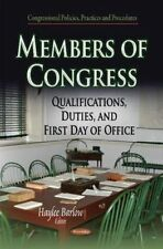 MEMBERS OF CONGRESS QUALIFICA (Congressional Policies, Practices and Procedures)