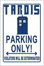 Tardis Parking Only! Street sign Doctor Who Dalek Exterminate Blue Police Box