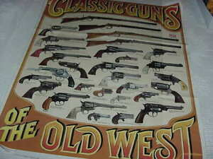 Vintage 1979 Times classic guns of the old west poster 23 x 29.