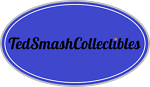 Ted Smash Collectibles
