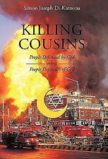 Killing Cousins : People Defended by God versus People Defenders of God by...