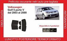pellicola oscurante vetri Volkswagen golf 5p V dal 2003-08 post termoformato