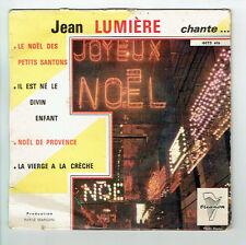 """Jean LUMIERE Vinyle 45T 7"""" EP NOËL DE PROVENCE -IL EST NE.. TRIANON 4473F Rèduit"""