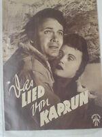 Filmprogramm Das LIED VON KAPRUN W. Haas Lieven J. Fuchsberger 50er J Retro 4 S.