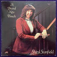 SHIRYL STANFIELD Brand New Touch LP PRIVATE Xian Soul BREAKS Listen HEAR