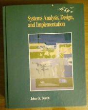 Systems Analysis, Design, and Implementation by John G Burch