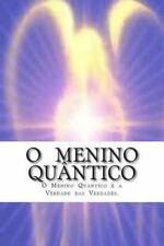 O Menino Quantico by José Evangelista (2014, Paperback)