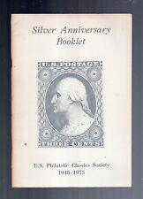 U.S. PHILATELIC CLASSICS SOCIETY 1948-1973 SILVER ANNIVERSARY BOOKLET-STAMPS