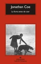 La lluvia antes de caer (Spanish Edition) by Jonathan Coe in Used - Very Good