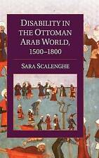 USED (GD) Disability in the Ottoman Arab World, 1500-1800 (Cambridge Studies in