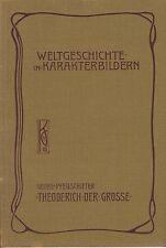 Theoderich der Große  (mit 100 Abb.)   EA 1910