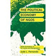 The Political Economy of NGOs: State Formation in Sri Lanka and Bangladesh, New,