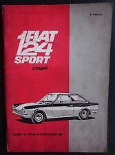 1967 FIAT 124 SPORT COUPE 1° serie manuale uso manutenzione originale 1438 cc