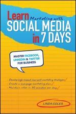 Learn Marketing with Social Media in 7 Days: Master Facebook, LinkedIn-ExLibrary