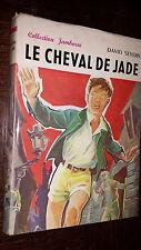 LE CHEVAL DE JADE - D. Severn 1959 - Coll. Jamboree - Ill Pierre Forget