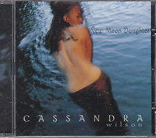 CASSANDRA WILSON - new moon daughter CD