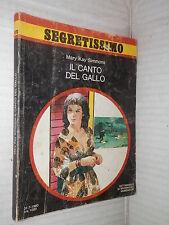 IL CANTO DEL GALLO Mary Kay Simmons Mondadori Segretissimo 870 1980 narrativa di