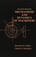 Mechanisms and Dynamics of Machinery, Mabie, Reinholtz 9780471802372 New+=