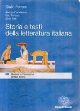 DT Storia e testi della letteratura italiana 3B Guerre e fascismo Einaudi